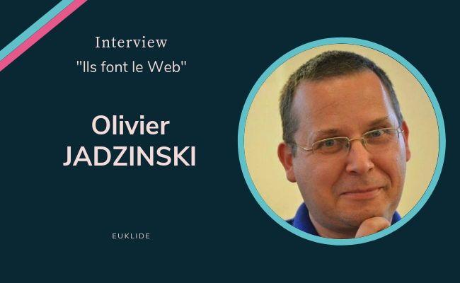 Interview de Olivier Jadzinski, CEO de Euklide