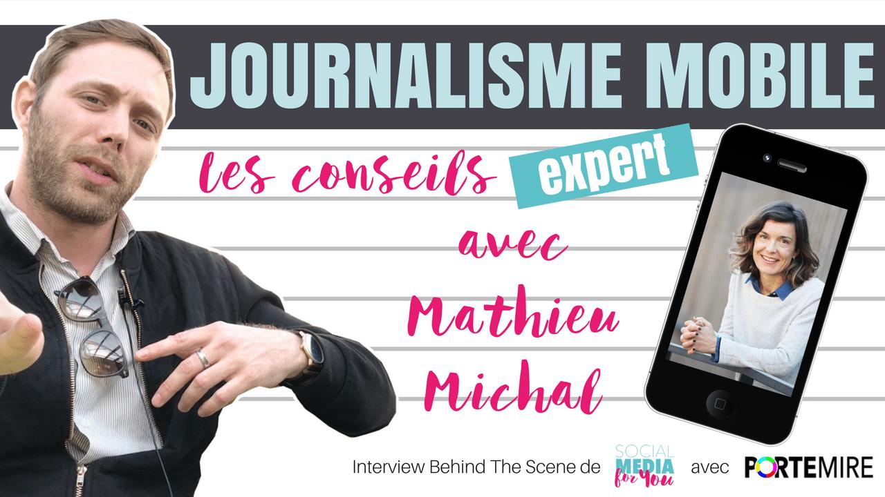 """La vidéo mobile & live en vogue ?  Interview """"Behind The Scene"""" avec Mathieu Michal"""