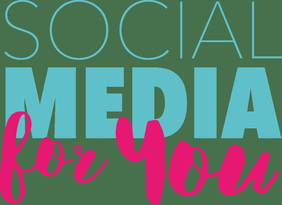Social Media For You