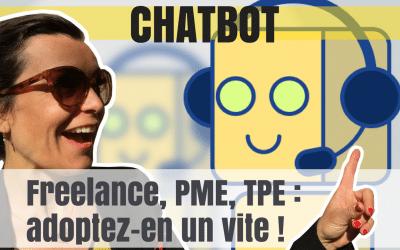 Freelance, PME, TPE : Cinq bonnes raisons d'adopter un chatbot