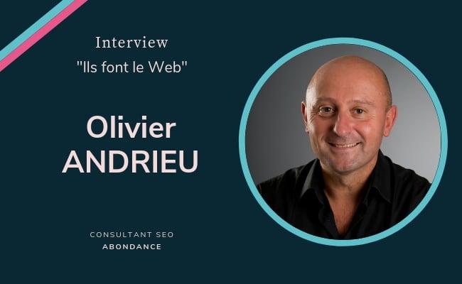 Olivier Andrieu est expert SEO et fondateur de Abondance