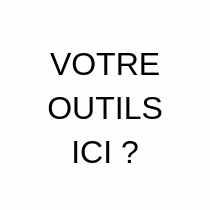 VOTRE OUTILS WEBMARKETING ICI ?