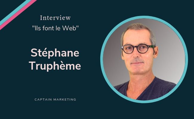 L'Inbound marketing selon Stéphane Truphème