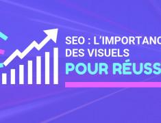 L'importance des visuels pour réussir votre SEO et Social Media Marketing