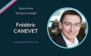 Growth hacking selon Frédéric Canevet