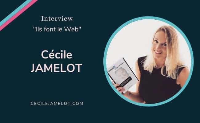 Comment LinkedIn peut changer votre vie ? par Cécile Jamelot